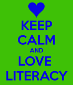 keep-calm-and-love-literacy-8.png